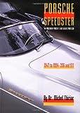 img - for Porsche Speedster: The Evolution of the Porsche Lightweight Sportster, 1947-94 book / textbook / text book