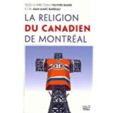 RELIGION DU CANADIEN DE MONTR�AL (LA)by COLLECTIF