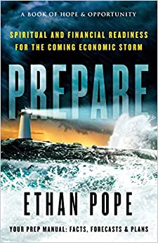 Prepare: Spiritual And Financial Readiness For The Coming Economic Storm