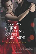 Jessica&#39;s Guide to Dating on the Dark Side