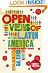 Open Veins of Latin America: Five Cen...