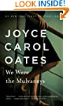 We Were the Mulvaneys (Oprah's Book C...