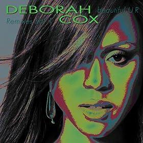 http://www.amazon.com/Beautiful-UR-Remixes-Volume-1/dp/B0026DE2I0/ref=sr_1_1?s=dmusic&ie=UTF8&sr=1-1&keywords=beautiful+ur+deborah+cox