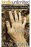 Gone (Chop, Chop Series Book 6)