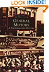 General Motors:: A Photographic History