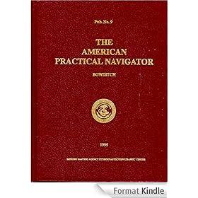 American practical navigator: an epitome of navigation and nautical astronomy (English Edition)