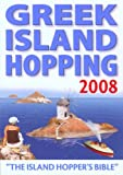 img - for Greek Island Hopping 2008: The Island Hopper's Bible by Frewin Poffley (2008-01-01) book / textbook / text book