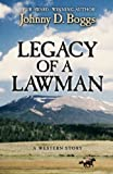 Legacy of a Lawman: A Western Story (Five Star Western Series)