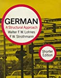 German:  A Structural Approach (0393098796) by Walter F. W Lohnes