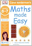 Maths Made Easy Ages 6-7 Key Stage 1 Beginner (Carol Vorderman's Maths Made Easy) Carol Vorderman