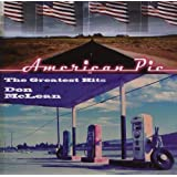 American Pie - The Greatest Hitsby Don McLean