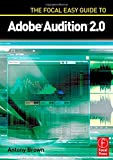 img - for The Focal Easy Guide to Adobe Audition 2.0 (No. 2) by Antony Brown (2006-07-13) book / textbook / text book