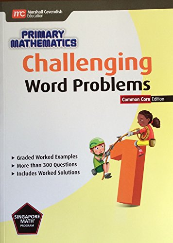 Challenging Word Problems (Common Core Ed.): Grade 1, by Yan Kow Cheong