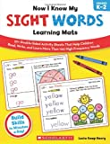 Lucia Kemp Henry Now I Know My Sight Words Learning Mats, Grades K-2