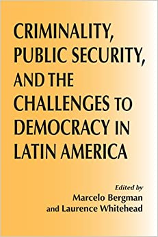 Criminality, Public Security, and the Challenge to