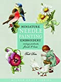Miniature Needle Painting Embroidery: Vintage Portraits, Florals & Birds