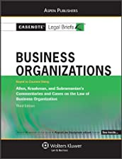 Casenote Legal Briefs Business Organizations Keyed to Allen Kraakman and Subramanian by Casenote Legal Briefs