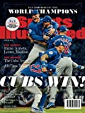 img - for Sports Illustrated Chicago Cubs 2016 World Series Champions Commemorative Issue - Team Celebration Cover: Cubs Win! book / textbook / text book
