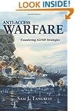 Anti-Access Warfare: Countering A2/AD Strategies