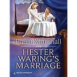 Hester Waring's Marriage (The Dilhorne Dynasty) ~ Paula Marshall