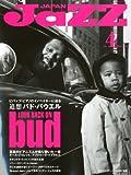 JAZZ JAPAN Vol.4 [雑誌] / ヤマハミュージックメディア (刊)