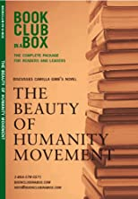 Bookclub-in-a-Box Discusses The Beauty of Humanity Movement by Camilla Gibb