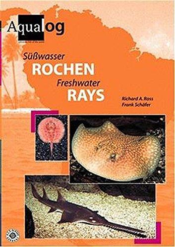 Freshwater Rays (Aqualog-reference books) PDF