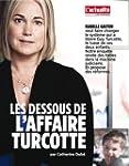 Les dessous de l'affaire Turcotte (Fr...