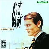 echange, troc Chet Baker, Philly Joe Jones - Chet Baker In New York