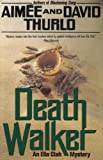 Death Walker (Ella Clah Novels) (0312856512) by Thurlo, Aimee