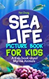 img - for Children's Book About Sea Life and Marine Animals: A Kids Picture Book About Sea Life and Marine Animals With Photos and Fun Facts book / textbook / text book