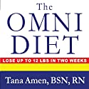The Omni Diet: The Revolutionary 70% Plant + 30% Protein Program to Lose Weight, Reverse Disease, Fight Inflammation, and Change Your Life Forever Audiobook by Tana Amen Narrated by Pam Ward