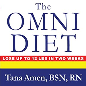 The Omni Diet: The Revolutionary 70% Plant + 30% Protein Program to Lose Weight, Reverse Disease, Fight Inflammation, and Change Your Life Forever | [Tana Amen]