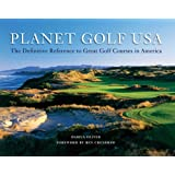 Planet Golf USA: The Definitive Reference to Great Golf Courses in America