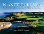 Planet Golf USA: The Definitive Refer...