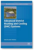 Advanced District Heating and Cooling (DHC) Systems (Woodhead Publishing Series in Energy)