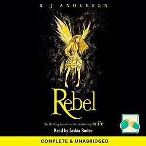 Rebel | [Rebecca J. Anderson]