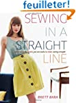 Sewing in a Straight Line: Quick and...