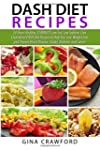DASH Diet Recipes: 50 Heart Healthy 3...