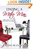 Dating A Metro Man: Book Four of the Never Too Late Series