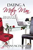 Dating A Metro Man (Contemporary Romance and Humor) (Never Too Late Series)