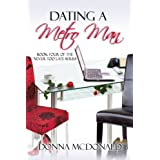 Dating A Metro Man: Book Four of the Never Too Late Series ~ Donna McDonald