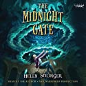 The Midnight Gate Audiobook by Helen Stringer Narrated by Helen Stringer