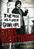 Hart, Grant - Every Everything: The Music, Life and Times of Grant Hart