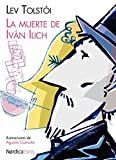 La muerte de Iván Ilich (Ilustrados) (Spanish Edition)