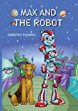 img - for Max and the Robot book / textbook / text book
