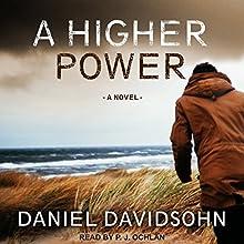 A Higher Power | Livre audio Auteur(s) : Daniel Davidsohn Narrateur(s) : P. J. Ochlan