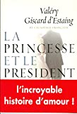 img - for La princesse et le pr sident book / textbook / text book