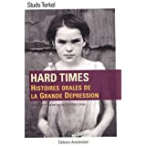 Hard times : Histoires orales de la Grande Dpressionpar Studs Terkel