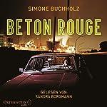 Beton Rouge | Simone Buchholz